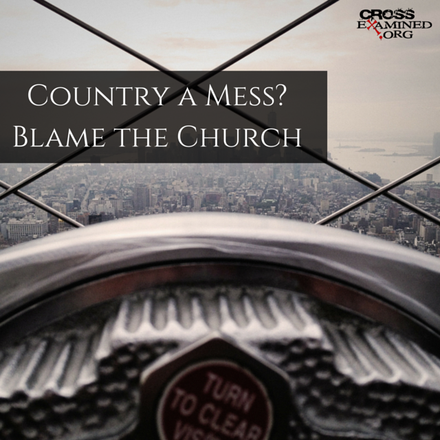 Country a Mess?  Blame the Church