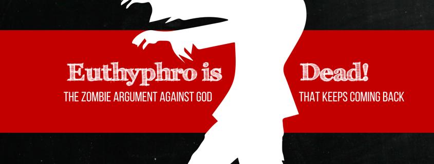 Euthyphro is dead Blog Image