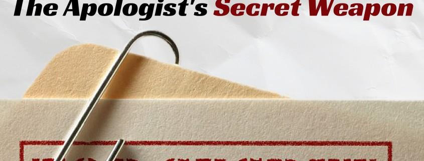 The Apologist's Secret Weapon