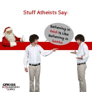 Stuff Atheists Say: Believing in God Is Like Believing in Santa