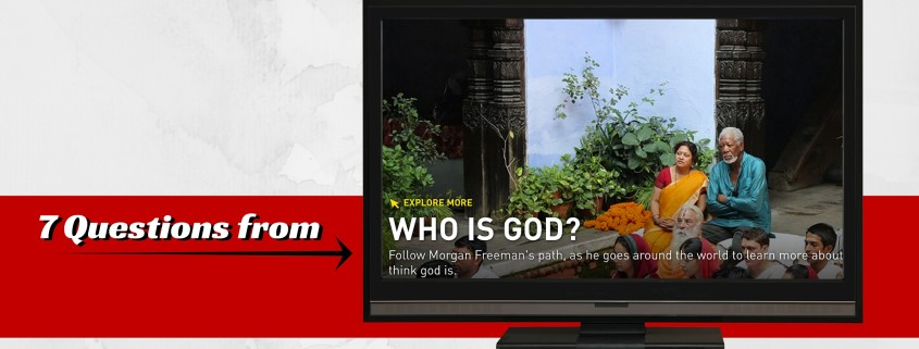 "7 Questions from ""Who is God"""