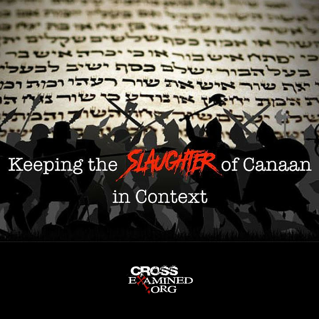 Keeping the Slaughter of Canaan in Context