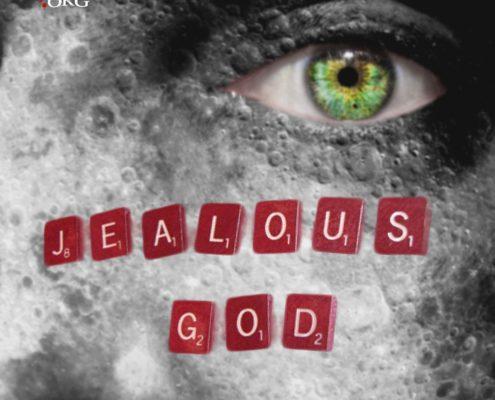God is Jealous BLOG