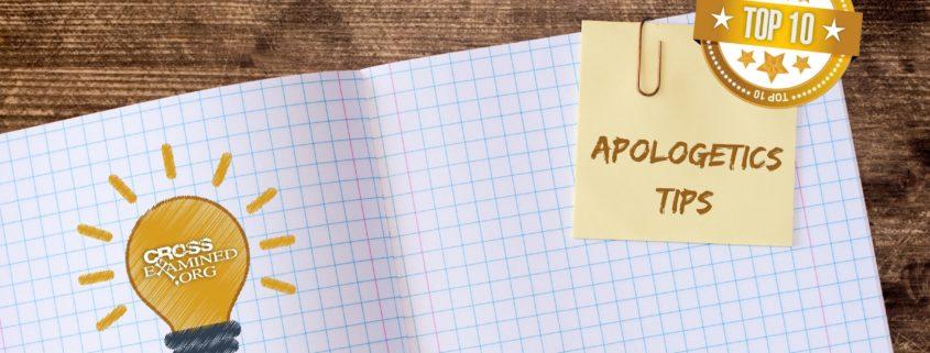 Apologetics Tips