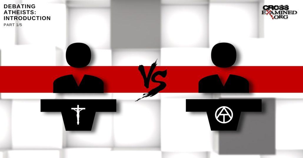 Debate Atheism Introduction