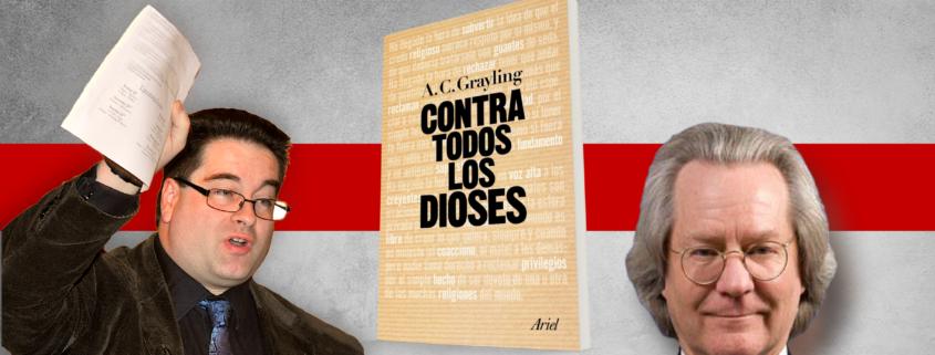 Contra Grayling — Una crítica de Contra todos los dioses