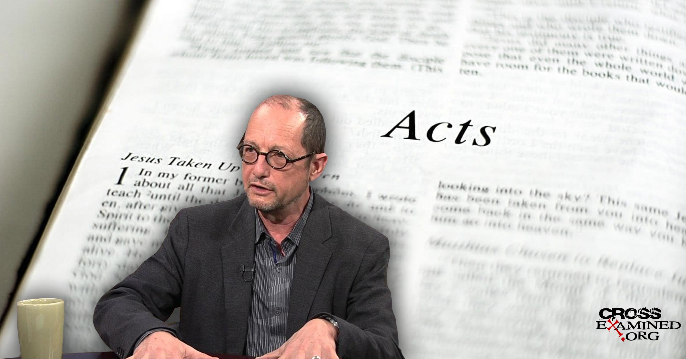 Is Bart Ehrman Right When He Says That Acts Contradicts Paul's Letters?